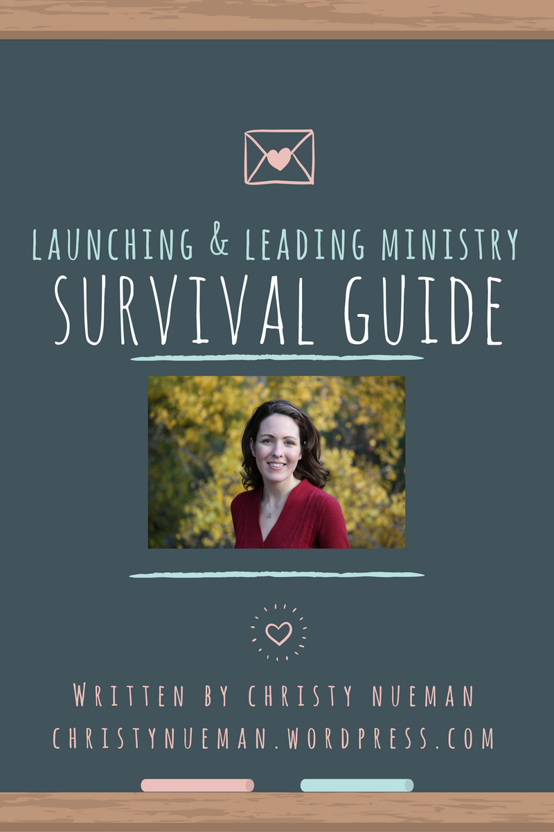 Survival Guide for Launching and Leading Ministry